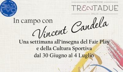 Scendi in CAMPO con Vincent CANDELA